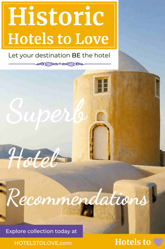 Historic Hotels to Love Collection