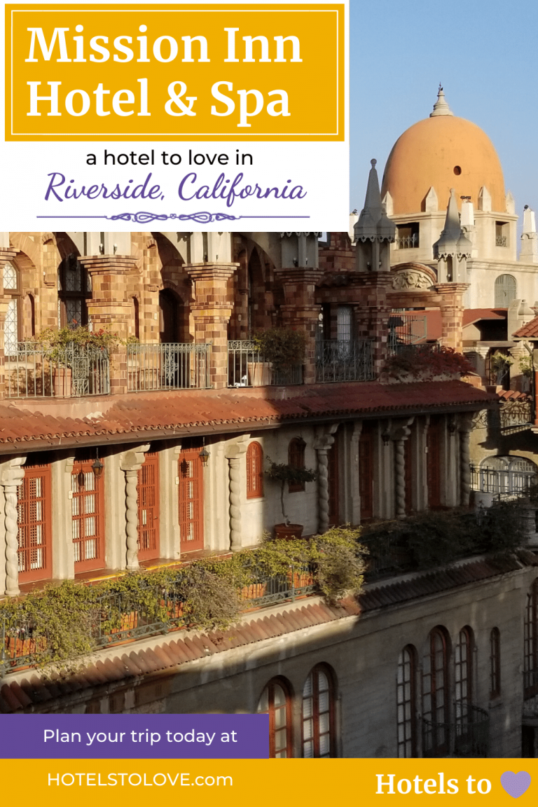 Mission Inn Hotel to Love in Riverside Pin