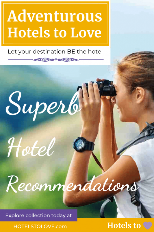 Best Hotels for Adventure Collection