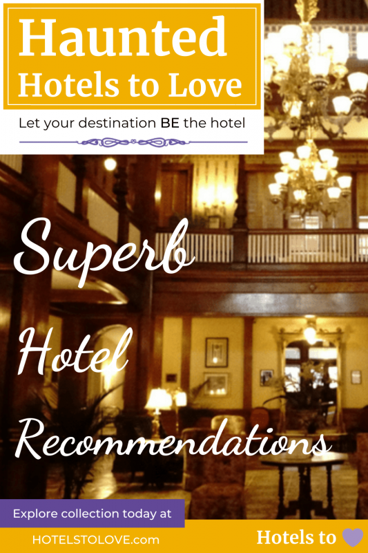 Most Haunted Hotels to Love Collection