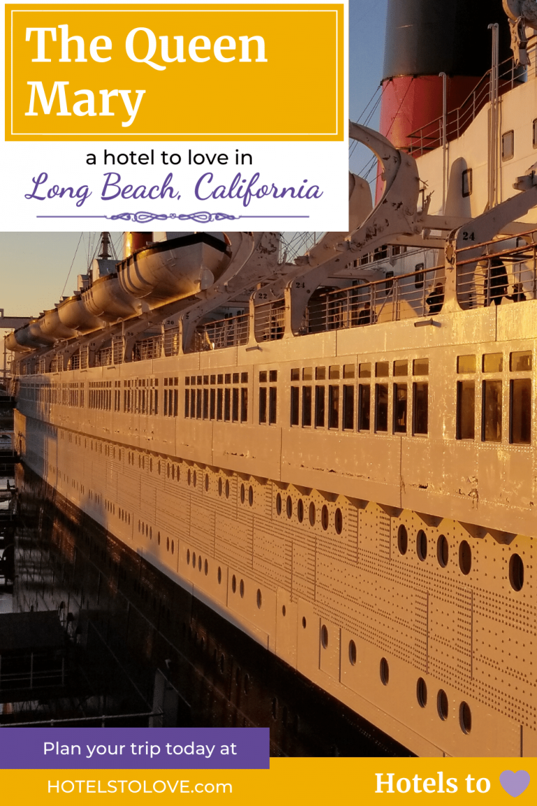 Queen Mary - A Hotel to Love in Long Beach, CA